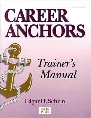 Career Anchors : Trainer's Manual