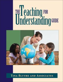 The Teaching for Understanding Guide