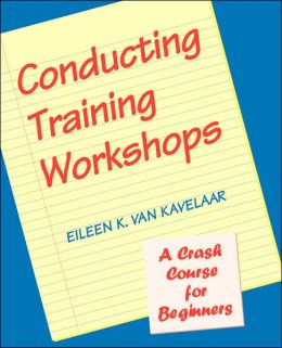Conducting Training Workshops: A Crash Course for Beginners