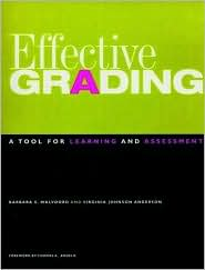 Effective Grading: A Tool for Learning and Assessment