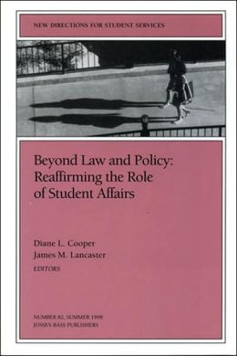 Beyond Law and Policy: Reaffirming the Role of Student Affairs