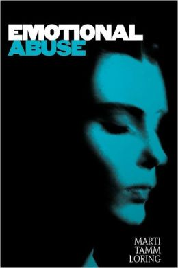 Emotional Abuse: The Trauma and the Treatment