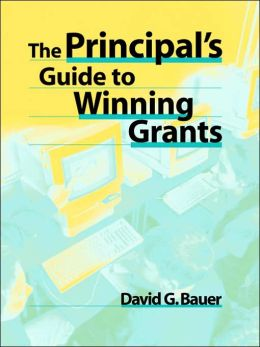 The Principal's Guide to Winning Grants