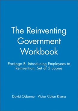 Reinventing Government Workbook Set B