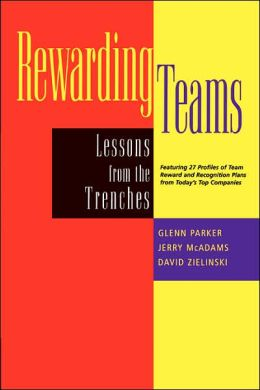 Rewarding Teams: Lessons from the Trenches