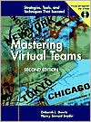 Mastering Virtual Teams, 2nd Edition, Revised and Expanded