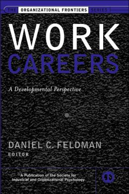 Work Careers: A Developmental Perspective