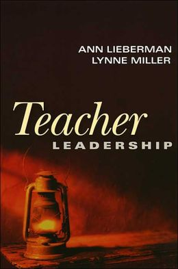 Teacher Leadership (Jossey-Bass Leadership Library in Education Series)