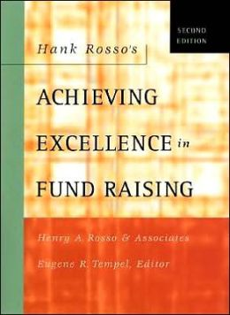 Hank Rosso's Achieving Excellence in Fund Raising