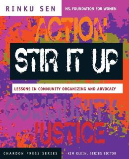 Stir It Up (Chardon Press Series): Lessons in Community Organizing and Advocacy