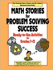 Math Stories for Problem Solving Success: Ready-to-Use Activities for Grades 7-12