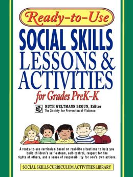 Ready-to-Use Social Skills Lessons & Activities for Grades PreK - K