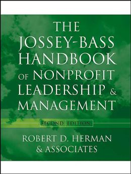 Jossey-Bass Handbook of NonProfit Leadership and Management