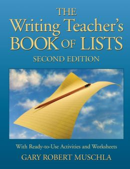 The Writing Teacher's Book of Lists with Ready-to-use Activities and Worksheets