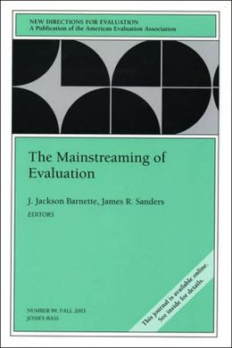 The Mainstreaming of Evaluation: New Directions for Evaluation