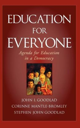 Education for Everyone: An Agenda for Education in a Democracy