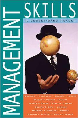 Management Skills: A Jossey-Bass Reader