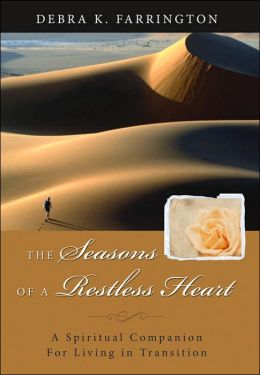 Seasons of a Restless Heart: A Spiritual Companion for Living in Transition