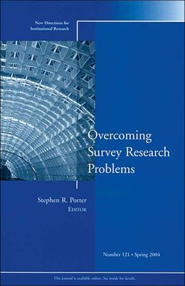 Overcoming Survey Research Problems: New Directions for Institutional Research