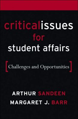 Critical Issues in Student Affairs: Challenges and Opportunities