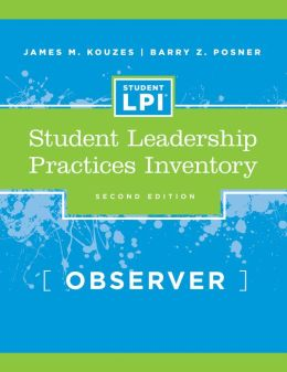 The Student Leadership Practices Inventory (LPI): Observer Instrument, (2 Page Insert)