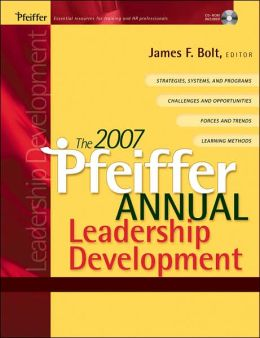The 2007 Pfeiffer Annual: Leadership Development