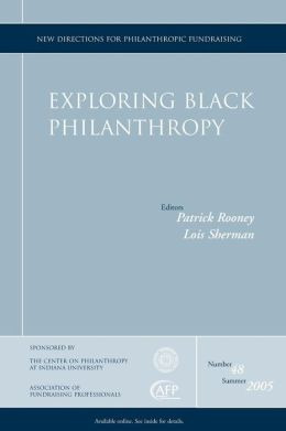 Exploring Black Philanthropy: New Directions for Philanthropic Fundraising
