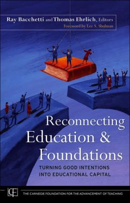 Reconnecting Education and Foundations: Turning Good Intentions into Educational Capital