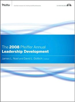 The 2008 Pfeiffer Annual: Leadership Development (w/CD)