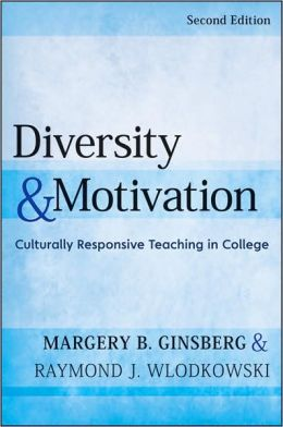 Diversity and Motivation: Culturally Responsive Teaching in College