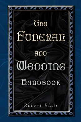 Funeral And Wedding Handbook, The