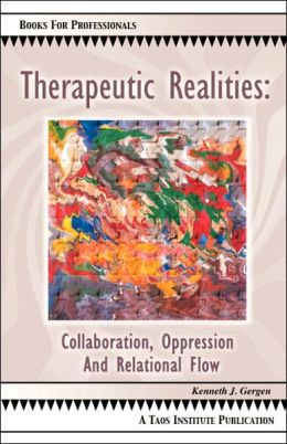 Therapeutic Realities: Collaboration, Oppression, and Relational Flow