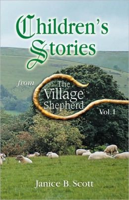 Children's Stories From The Village Shepherd, Vol 1