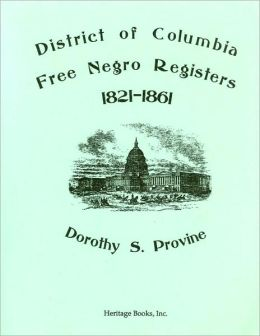 District of Columbia Free Negro Registers, 1821-1861