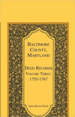 Baltimore County, Maryland, Deed Records, Volume 3