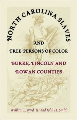 North Carolina Slaves and Free Persons of Color