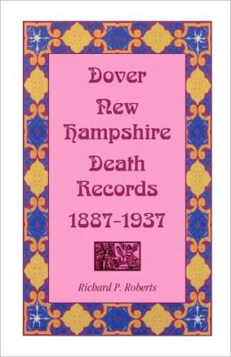 Dover, New Hampshire, Death Records, 1887-1937