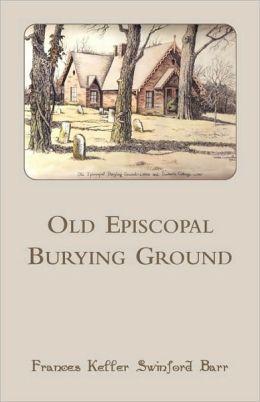 Old Episcopal Burying Ground