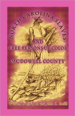 North Carolina Slaves and Free Persons of Color: McDowell County