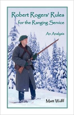 Robert Rogers' Rules For The Ranging Service