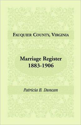 Fauquier County, Virginia, Marriage Register, 1883-1906