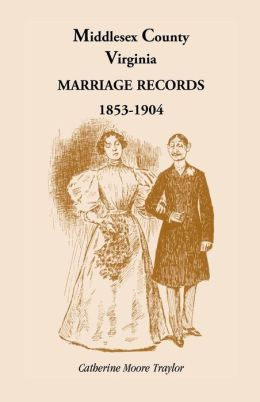 Middlesex County, Virginia Marriage Records, 1853-1904