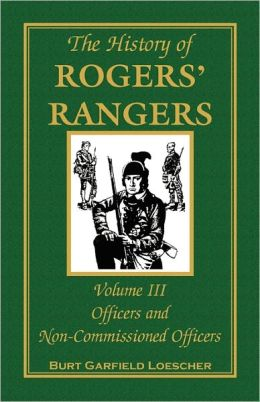 The History Of Rogers' Rangers, Volume 3
