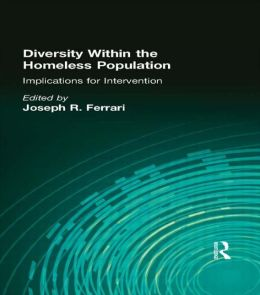 Diversity Within the Homeless Population