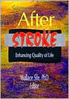 After Stroke: Enchancing Quality of Life