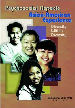 Psychosocial Aspects of the Asian-American Experience