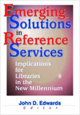 Emerging Solutions in Reference Services