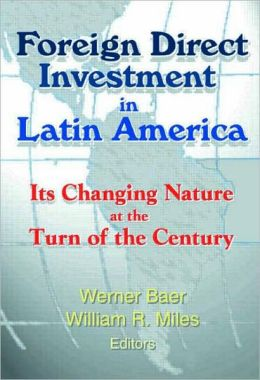 Foreign Direct Investment in Latin America