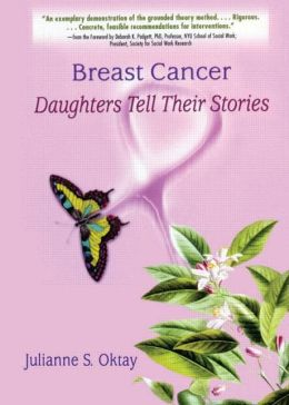 Breast Cancer: Daughters Tell Their Stories