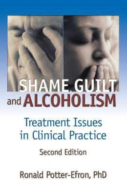 Shame, Guilt, And Alcoholism